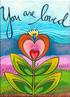 Arte Floral, Mixed Media Painting, Painted Rocks, Art Quotes, Quotes Images, Original Artwork, Love You, You Are Loved, Greeting Cards