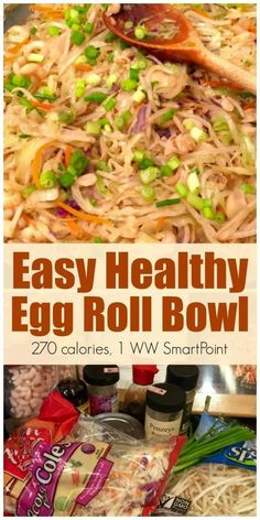 Healthy Egg Roll Bowl Easy Healthy Egg Roll Bowl with 270 calories and 1 Weight Watchers SmartPoint!Easy Healthy Egg Roll Bowl with 270 calories and 1 Weight Watchers SmartPoint! Ww Recipes, Easy Healthy Recipes, Asian Recipes, Easy Meals, Cooking Recipes, Kraft Recipes, Dinner Recipes, Cooking Ribs, Simple Meals