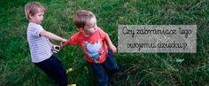 rodzicielstwo bliskości, dzikie dzieci, wolne dzieci, zabawa