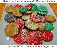 Arte e cucina...le ricette di Marisa e Simona: Coriandoli di Carnevale senza glutine