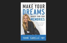 Christian Book by Terri Savelle Foy: Make Your Dreams Bigger Than Your Memories...