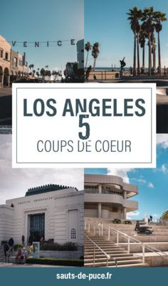 Vous partez à Los Angeles? Je vous partage 5 coups de coeur dans la ville des Anges.  #LosAngeles #USA #Roadtrip #Voyage #BlogVoyage #Découverte #CityTrip #Tourisme Road Trip Usa, Santa Monica, Beverly Hills, Monument Valley, Blog Voyage, Destinations, West Coast, Nevada, Travel Guide