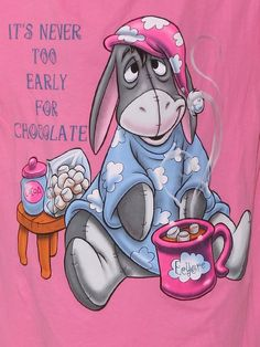 It's Never Too Early For Chocolate Tshirt Winnie The Pooh Eeyore Quotes, Winnie The Pooh Quotes, Tigger And Pooh, Pooh Bear, Eeyore Pictures, Funny Pictures, Eeyore Images, Cute Quotes, Funny Quotes