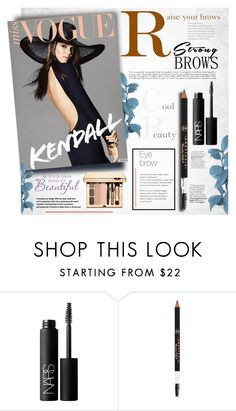 """Raise Your Brows"" by marvelialauraa on Polyvore featuring beauty, NARS Cosmetics, Clarins, BeautyTrend, strongbrows and boldeyebrows"