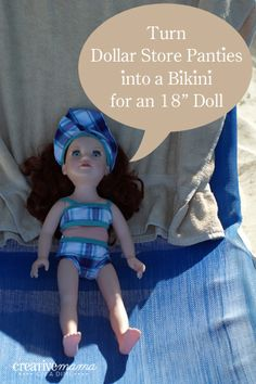 """Turn dollar store panties into a bikini for 18"""" Doll - Free Pattern for American Girl, Our Generation, Journey Girl"""