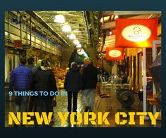 9 Things To Do In New York City