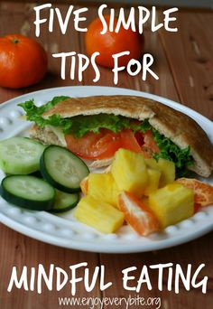 5 Simple Tips for Mindful Eating.