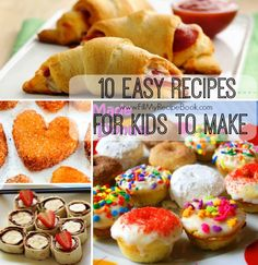 10 easy kids recipes that they can turn out, bake or cut and roll and make. Simply and easy. Go and enjoy.   Advertisement - Continue below   //     Homemade mini baked donuts  Pepperoni and cheese crescents  Easy baked chicken nuggets  French toast churro bites  Ham and cheese pin...