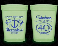 40th Birthday Glow in the Dark Cups, 40 and Fabulous, Anchor Birthday, Nautical Birthday, Glow Birthday Party (20027)