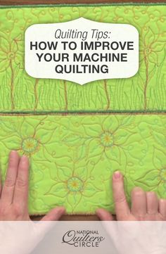 How to Improve Your Machine Quilting