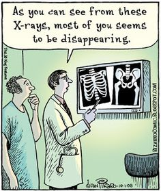 """This Bizarro cartoon is brought to you by Painful Truth Imaging Company. """"We see right through your crap."""" X-rays are pretty creepy, from . Bizarro Comic, Disappearing Acts, Keep The Lights On, Medical Humor, Radiology, Funny Comics, Doctors, Places To Travel, Jokes"""