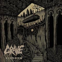 """Swedish death metal veterans GRAVE will release their new album, """"Out Of Respect For The Dead"""", on October 16 via Century Media. The CD's eerie artwork, whic..."""