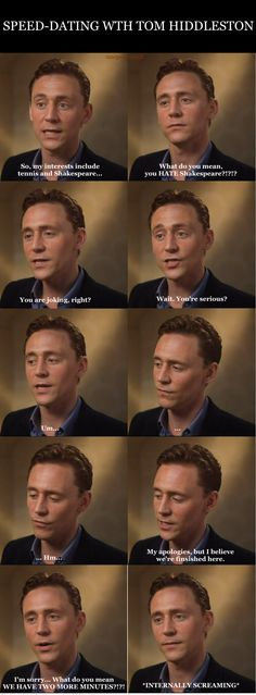 This is how speed-dating with Tom Hiddleston could potentially go...
