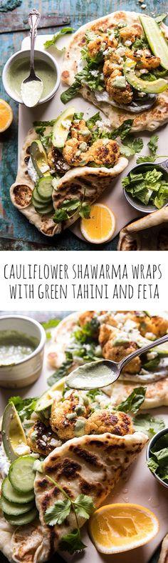 Cauliflower Shawarma Wraps with Green Tahini and Feta | halfbakedharvest.com #easy #recipes #healthy