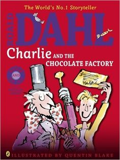Charlie and the Chocolate Factory: Roald Dahl, Quentin Blake: 9780141357317: Amazon.com: Books