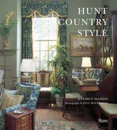 Hunt Country Style | http://betweennapsontheporch.net/hunt-country-style-by-kathryn-masson/