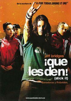 "¡Que les den! (2006) ""Stick It"" de Jessica Bendinger - tt0430634"