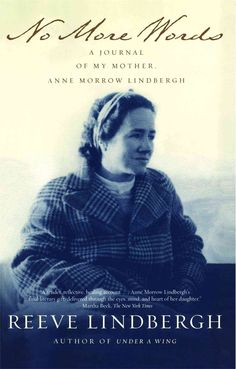 In 1999 Anne Morrow Lindbergh, the famed aviator and author, moved from her home in Connecticut to the farm in Vermont where her daughter, Reeve, and Reeve's family live. Mrs. Lindbergh was in her nin