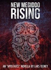 New Megiddo Rising by Lars Teeney - Temporarily FREE! @OnlineBookClub
