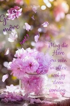 Good Morning Kisses, Good Morning Greetings, Morning Wish, Good Morning Quotes, Afrikaanse Quotes, Goeie Nag, Goeie More, Morning Blessings, Special Quotes