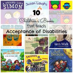 10 Children's Books that teach Acceptance of Disabilities! Easy books for children to help children understand that being different is a good thing!