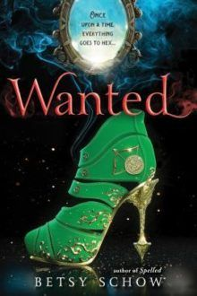 Wanted Author: Betsy Schow Genre: Young Adult, Fantasy Format: Paperback Publisher: Sourcebooks Fire Release Date: February 2017 Pages: 320 Author Website Ya Books, I Love Books, Books To Read, Fantasy Magic, Fantasy Books, Book Suggestions, Book Recommendations, Reading Material, Book Nooks