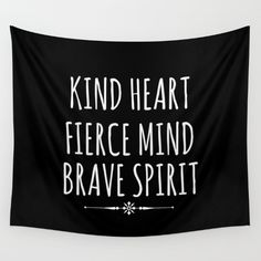Quote Tapestry, Kind Heart, Fierce Mind, Brave Spirit, Black White College Dorm Room Decor, Apartment Decor, Glamping, Bedroom Wall Decor