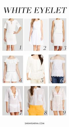 Spring & Summer #Fashion: White Eyelet #Dresses and Tops