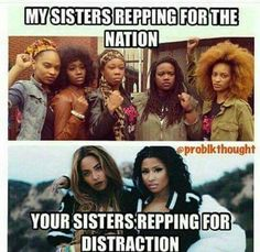 Love my sisters reppin' for our people's.