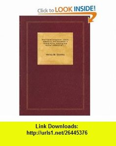 How I found Livingstone travels, adventures, and discoveries in Central Africa, including four months residence with Dr. Livingstone Henry M. Stanley ,   ,  , ASIN: B004Q7CRPY , tutorials , pdf , ebook , torrent , downloads , rapidshare , filesonic , hotfile , megaupload , fileserve