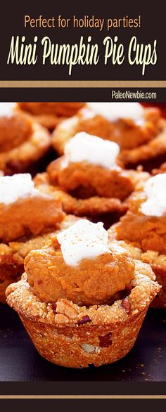 Paleo Party Pumpkin Pie Cups Recipe (V would like these) Gluten Free Pumpkin Pie, Pumpkin Pie Bars, Pumpkin Recipes, Pumpkin Pies, Patisserie Sans Gluten, Dessert Sans Gluten, Paleo Dessert, Dessert Recipes, Paleo Sweets