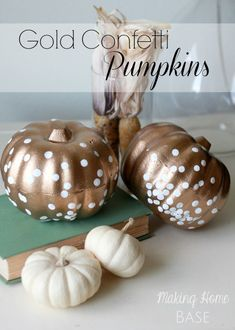 Pumpkin Decorating Ideas: Gold Confetti Pumpkins @Chelsea Rose Rose Rose @ Making Home Base