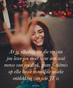 Afrikaanse Quotes, Godly Relationship, Kindness Quotes, Inspiration For Kids, Inspirational Quotes, Motivational, Qoutes, Haha, Poems