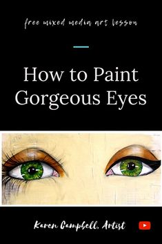 Learn how to paint GORGEOUS EYES for the whimsical girls that fill your mixed media art journals altered books & canvases! In this FREE step by step 13 minute tutorial Karen Campbell spills all her secrets about how to draw eyes and shade them over col Mixed Media Faces, Mixed Media Art, Karen Campbell, Online Art Classes, Eye Painting, Painting Tips, Painting Techniques, Arte Sketchbook, Learn To Paint