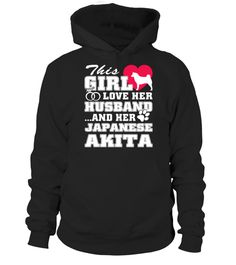 # Japanese Akita Funny Gifts T-shirt .  This shirt says: This girl love her husband and her Japanese Akita funny gift shirt.Best present for Halloween, Mother's Day, Father's Day, Grandparents Day, Christmas, Birthdays everyday gift ideas or any special occasions.HOW TO ORDER:1. Select the style and color you want:2. Click Reserve it now3. Select size and quantity4. Enter shipping and billing information5. Done! Simple as that!TIPS: Buy 2 or more to save shipping cost!This is printable if…