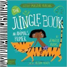 Jungle Book : A BabyLit Animals Primer