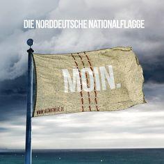 Die Norddeutsche Nationalflagge. Moin. >> Norden Deutschland, German Quotes, Me Adora, Bremen, Life Is Good, Germany, Jokes, Funny Pictures, Bead