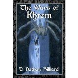 The Ways of Khrem (Kindle Edition)By D. Nathan Hilliard