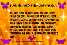 Less sugar, no aspartame Life with Fibromyalgia - Need to try to convert to this new lifestyle
