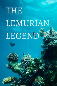 What does the legend of Lemuria really say? What are my feelings? Read more: http://www.thelostlemurian.com/the-lemurian-legend/