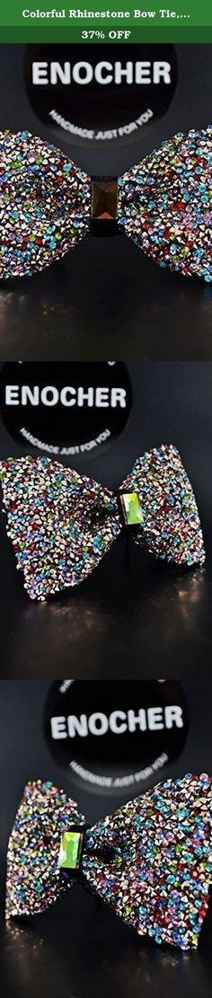 Colorful Rhinestone Bow Tie,Men Bow Tie,Self Tie Bow Tie,Bow Tie For Men,Gentleman,Business,Wedding,Gift,Fashion,High-end,Luxury,Shine,Cool. Rhinestone bow tie, incomparable shine, high brightness. Perfectly natural. Add to your endless charm, You deserve to have. Bow tie is becoming more a popular accessory. makes your look unique, because every bow tie has its own special color and texture that will differentiate it from each other, which will give each product its exclusivity. ENOCHER…