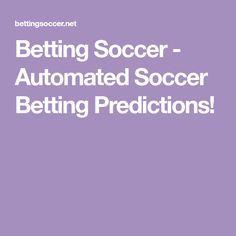 Bet Football, Football Predictions, Book Making, Soccer, Tips, Futbol, European Football, European Soccer, Football