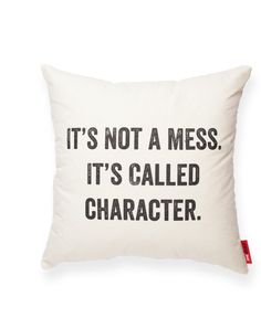 It Not a Mess Cream Throw Pillow