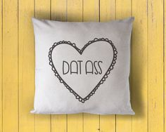 sweet hearts: dat ass  printed throw pillow  5 by BusyBreeDesign