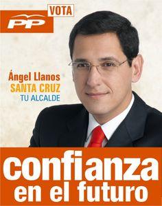 Ángel Llanos, PP. Cartel del candidato a alcalde Ángel Llanos al municipio de Santa Cruz de Tenerife, 2007.