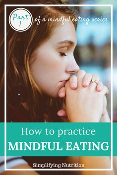 Mindfulness can be used to break out of the diet mentality. Click through and try these mindful eating exercises. By Kaitlyn @ SimplifyingNutrition.com