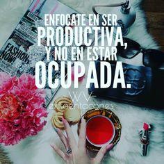 Enfócate en ser productiva y no en estar ocupada. Tips de productividad y organización del tiempo.
