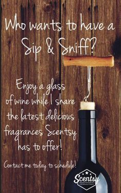 How about it!! Love wine, relaxation and Scentsy?? Book a party with me !! Message me here or call 9194400531..
