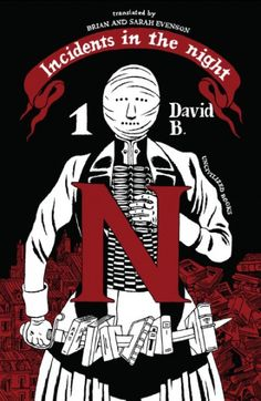 """Incidents in The Night"" by David B. VOLUME 2 PUBLISHED DEC. 30 2014. *CLICK FOR COMICS JOURNAL REVIEW*"