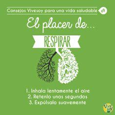 ¡Disfruta de tu respiración! #HabitosSaludables